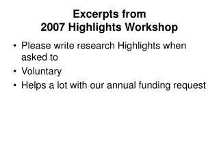 Excerpts from 2007 Highlights Workshop