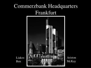 Commerzbank Headquarters Frankfurt