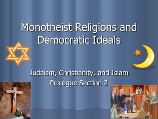 Monotheist Religions and Democratic Ideals
