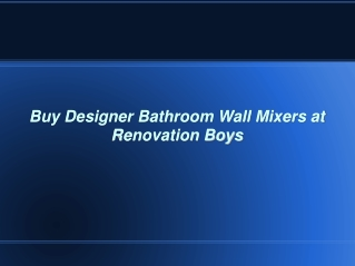 Buy Designer Bathroom Wall Mixers at Renovation Boys