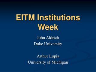 EITM Institutions Week