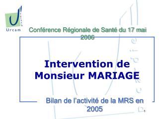 Intervention de Monsieur MARIAGE