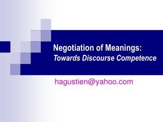 Negotiation of Meanings: Towards Discourse Competence