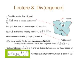 Lecture 8: Div(ergence)