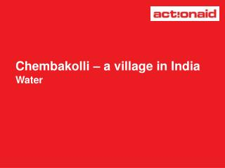 Chembakolli – a village in India Water