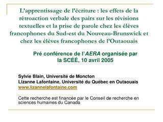 Sylvie Blain, Université de Moncton Lizanne Lafontaine, Université du Québec en Outaouais www.lizannelafontaine.com