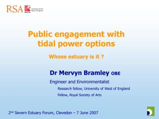 Public engagement with tidal power options  Whose estuary is it