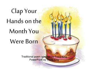 Clap Your Hands on the Month You Were Born
