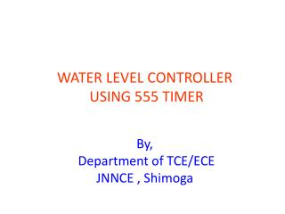 WATER LEVEL CONTROLLER USING 555 TIMER