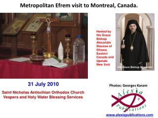 Metropolitan Efrem visit to Montreal, Canada.
