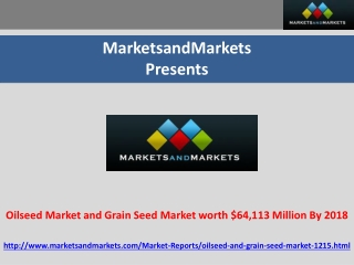 Oilseed Market and Grain Seed Market Forecast 2018