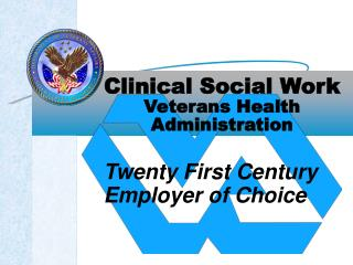 Clinical Social Work Veterans Health  Administration