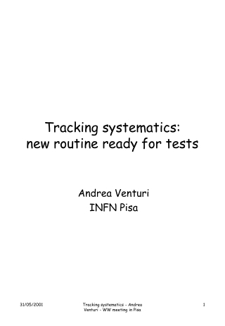 Tracking systematics: new routine ready for tests