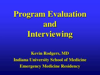 Program Evaluation and Interviewing