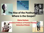 The Rise of the Posthuman: Where is the Gospel