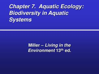 Chapter 7.  Aquatic Ecology: Biodiversity in Aquatic Systems