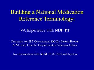 Building a National Medication Reference Terminology: