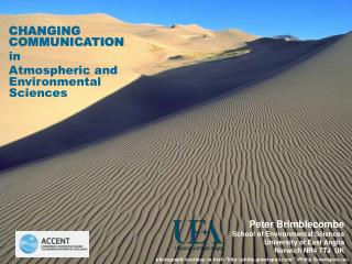 CHANGING COMMUNICATION in Atmospheric and Environmental Sciences