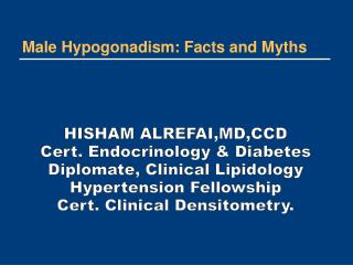Male Hypogonadism: Facts and Myths