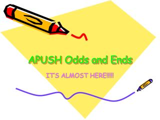 APUSH Odds and Ends