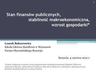 Stan finansów publicznych, stabilność makroekonomiczna,