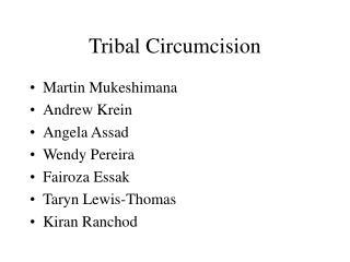 Tribal Circumcision