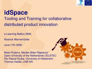 IdSpace   Tooling and Training for collaborative distributed product innovation