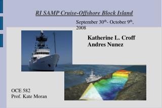RI SAMP Cruise-Offshore Block Island