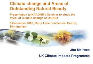 Jim McIlwee UK Climate Impacts Programme