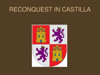 RECONQUEST IN CASTILLA