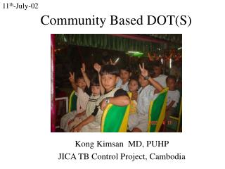 Community Based DOT(S)