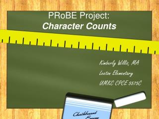 PRoBE Project: Character Counts