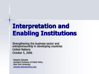 Interpretation and Enabling Institutions