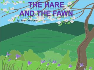 The hare and the fawn