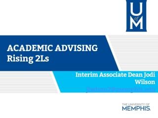 ACADEMIC ADVISING Rising 2Ls