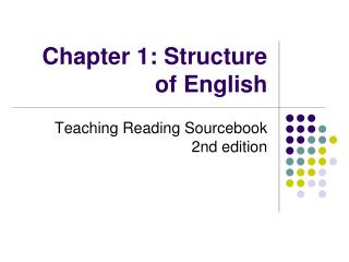 Chapter 1: Structure of English