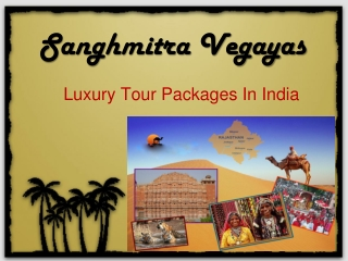 Rajasthan Tour Packages-Holidays Like Never Before