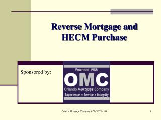 Reverse Mortgage and  HECM Purchase