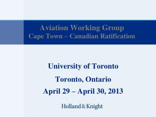 Aviation Working Group Cape Town – Canadian Ratification