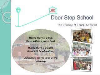 Door Step School