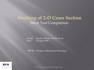 Meshing of 2-D Cross Section Mesh Tool Comparison