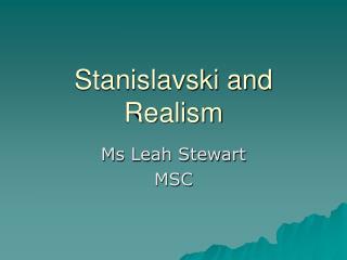 Stanislavski and Realism