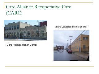 Care Alliance Recuperative Care (CARC)