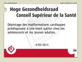 Dépistage des malformations cardiaques prédisposant à une mort subite chez les adolescents et les jeunes adultes.