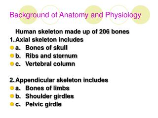Background of Anatomy and Physiology