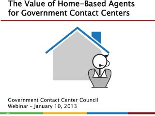 The Value of Home-Based Agents for Government Contact Centers