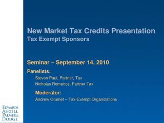 New Market Tax Credits Presentation Tax Exempt Sponsors