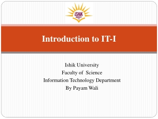 Introduction to IT-I