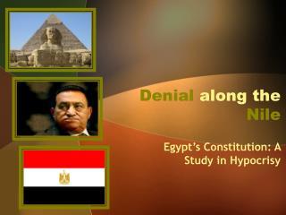 Denial along the Nile