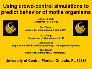Using crowd-control simulations to predict behavior of motile organisms